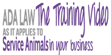 ADA Law for Service Animals -The Training Video Logo